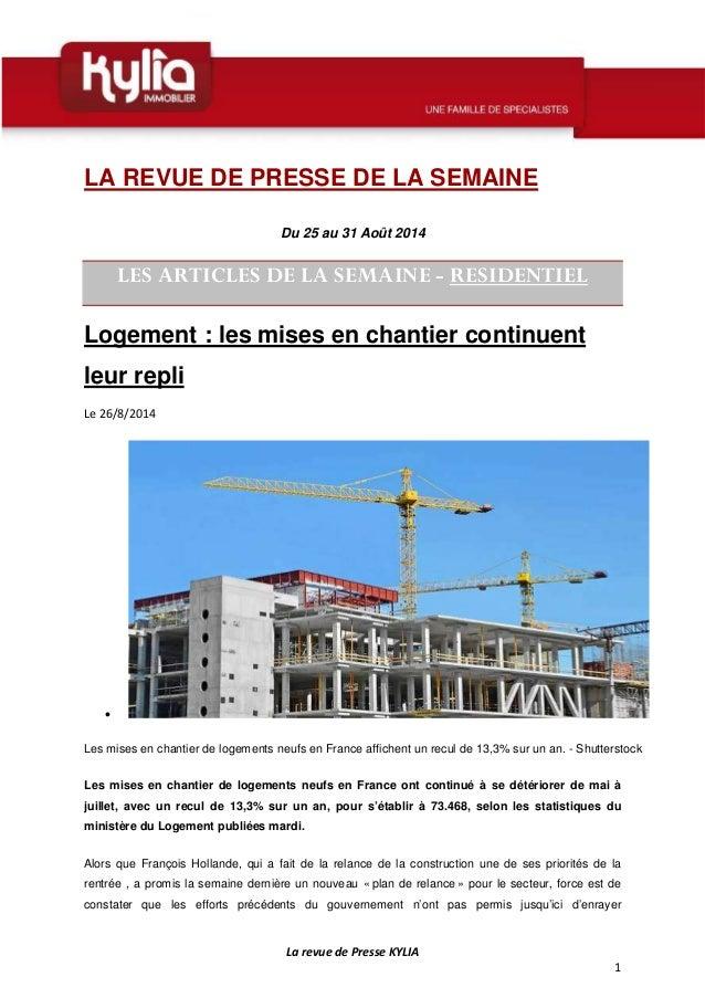 La revue de Presse KYLIA  1  LA REVUE DE PRESSE DE LA SEMAINE  Du 25 au 31 Août 2014  LES ARTICLES DE LA SEMAINE - RESIDEN...