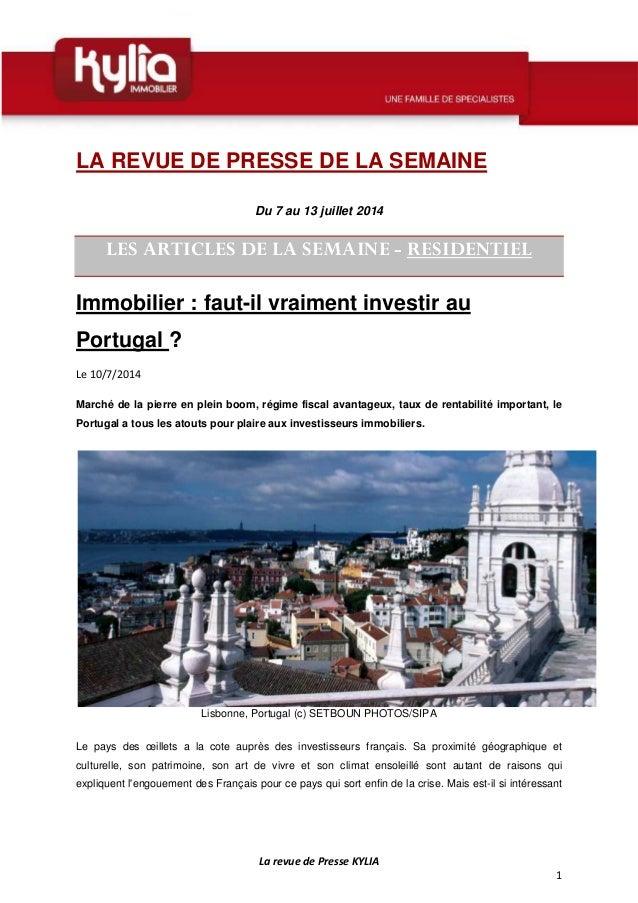 La revue de Presse KYLIA 1 LA REVUE DE PRESSE DE LA SEMAINE Du 7 au 13 juillet 2014 LES ARTICLES DE LA SEMAINE - RESIDENTI...