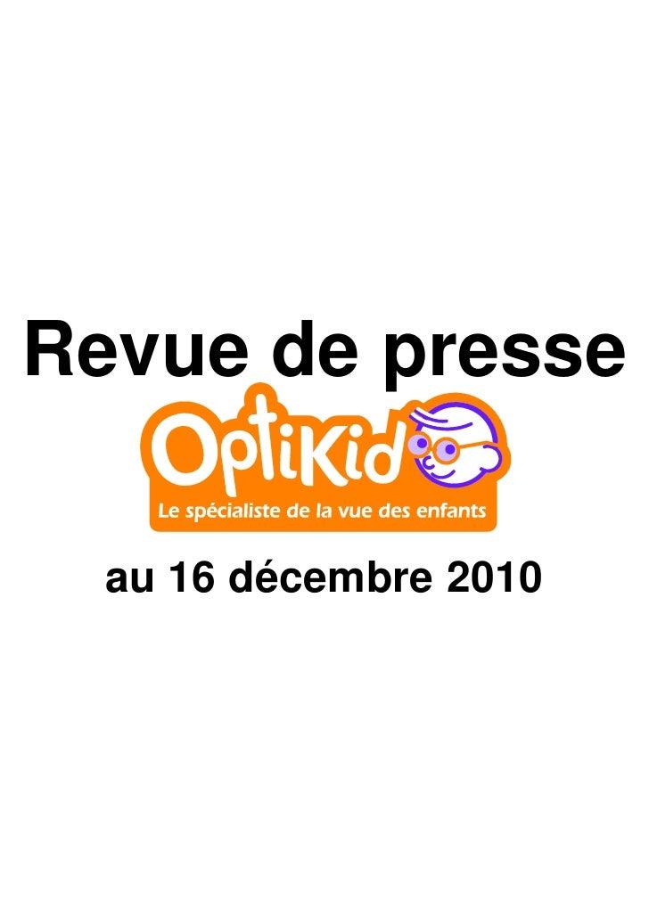 Revue de presse  au 16 décembre 2010