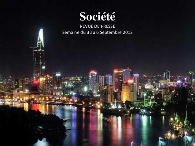 Société REVUE DE PRESSE Semaine du 3 au 6 Septembre 2013
