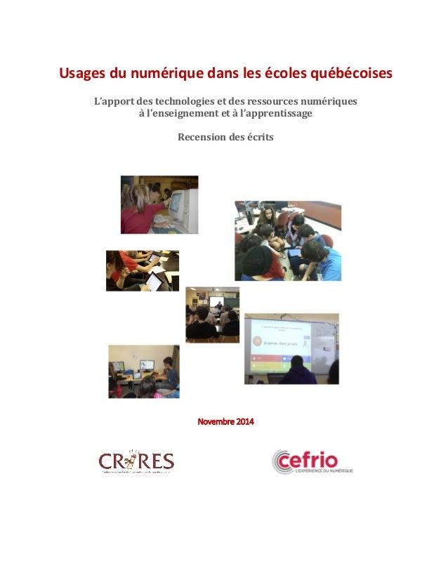 Usages du numérique dans les écoles québécoises L'apport des technologies et des ressources numériques à l'enseignement et...
