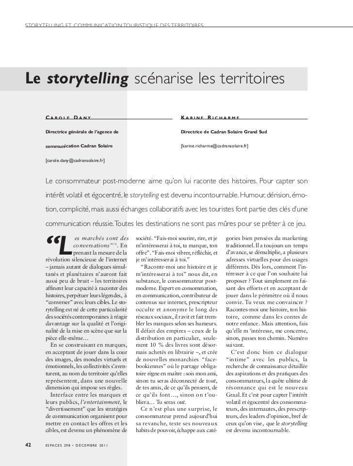 STORYTELLING ET COMMUNICATION TOURISTIQUE DES TERRITOIRESLe storytelling scénarise les territoires      CAROLE DANY       ...
