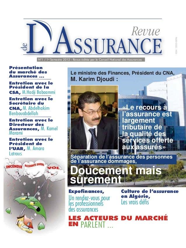 L ASSURANCEPrésentationdu marché des                 N°1 / 1er Semestre 2012 - Revue éditée par le Conseil National des As...