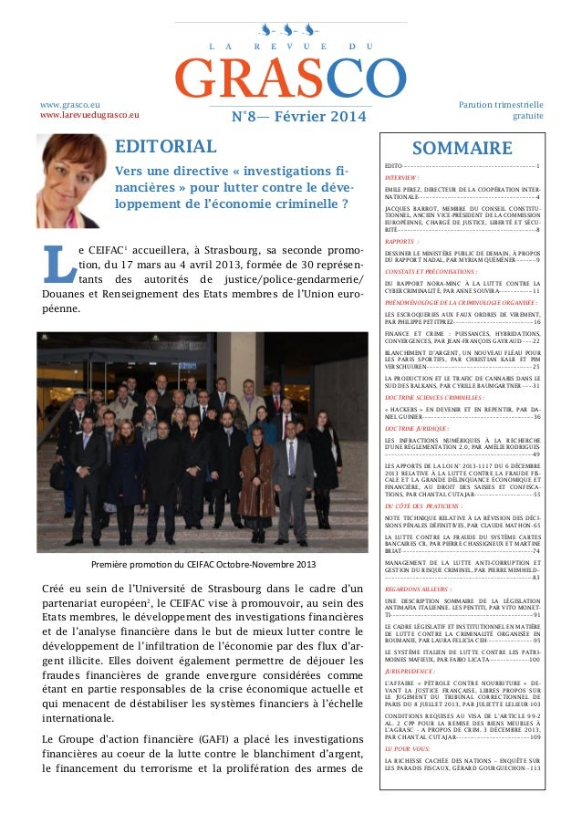 www.grasco.eu www.larevuedugrasco.eu  Parution trimestrielle gratuite  N°8— Février 2014  EDITORIAL Vers une directive « i...