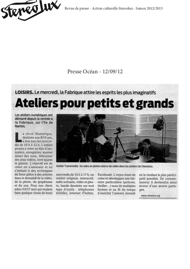 Revue de presse - Action culturelle Stereolux - Saison 2012/2013Presse Océan - 12/09/12