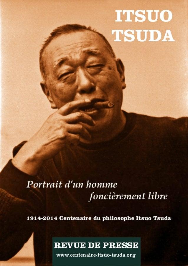 1│REVUE DE PRESSE│École Itsuo TsudaREVUE DE PRESSE www.centenaire-itsuo-tsuda.org ITSUO TSUDA