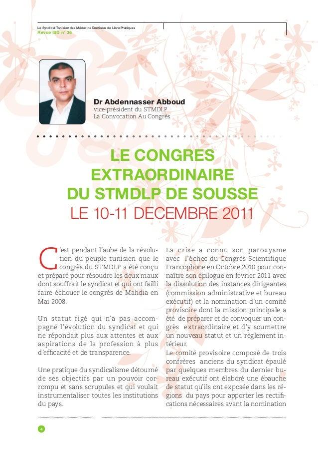 Le Syndicat Tunisien des Médecins Dentistes de Libre PratiquesRevue ISD n° 36ses conclusions à savoir: l'adéquation      ...