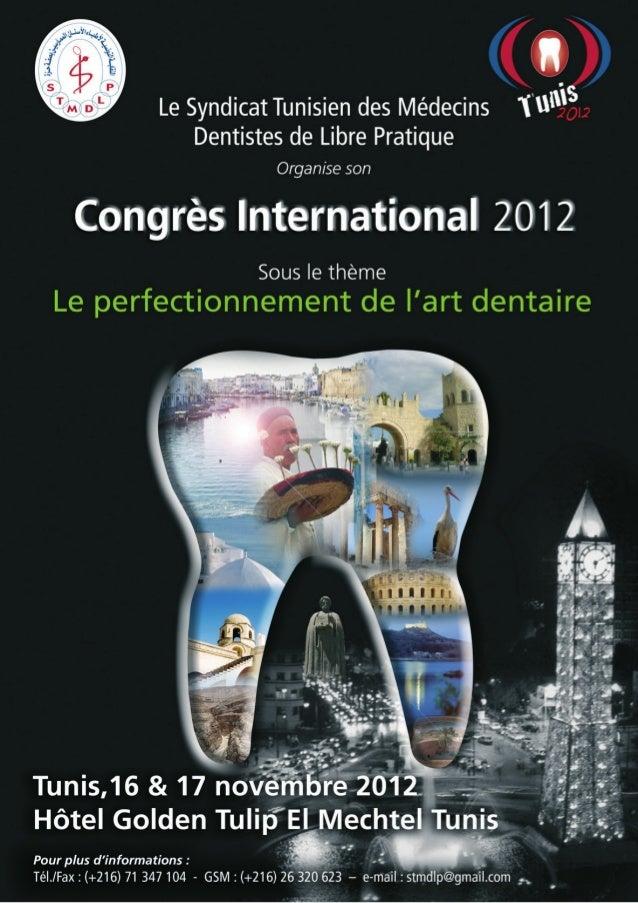 Le Syndicat Tunisien des Médecins Dentistes de Libre Pratiques Revue ISD n° 36ET COMMUNICATION personne qui parle, de ne p...