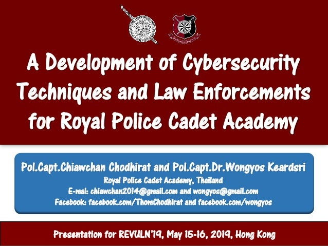 A Development of Cybersecurity Techniques and Law Enforcements for Royal Police Cadet Academy ศูนย์ปฏิบัติการสานักงานตารวจ...