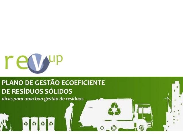 PLANO DE GESTÃO ECOEFICIENTE DE RESÍDUOS SÓLIDOS dicas para uma boa gestão de resíduos