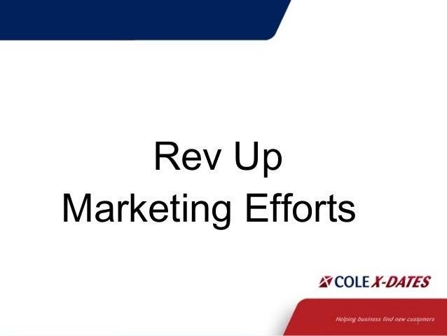 1 Rev Up Marketing Efforts