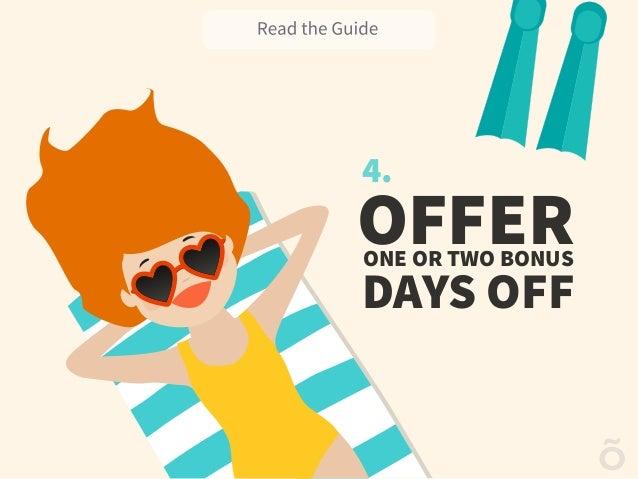 4. OFFERONE OR TWO BONUS DAYS OFF
