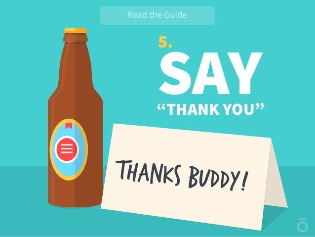 "5. SAY""THANK YOU"" THANKS BUDDY!"