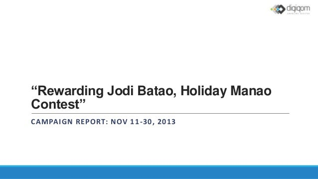 """Rewarding Jodi Batao, Holiday Manao Contest"" CAMPAIGN REPORT: NOV 11 -30, 2013"