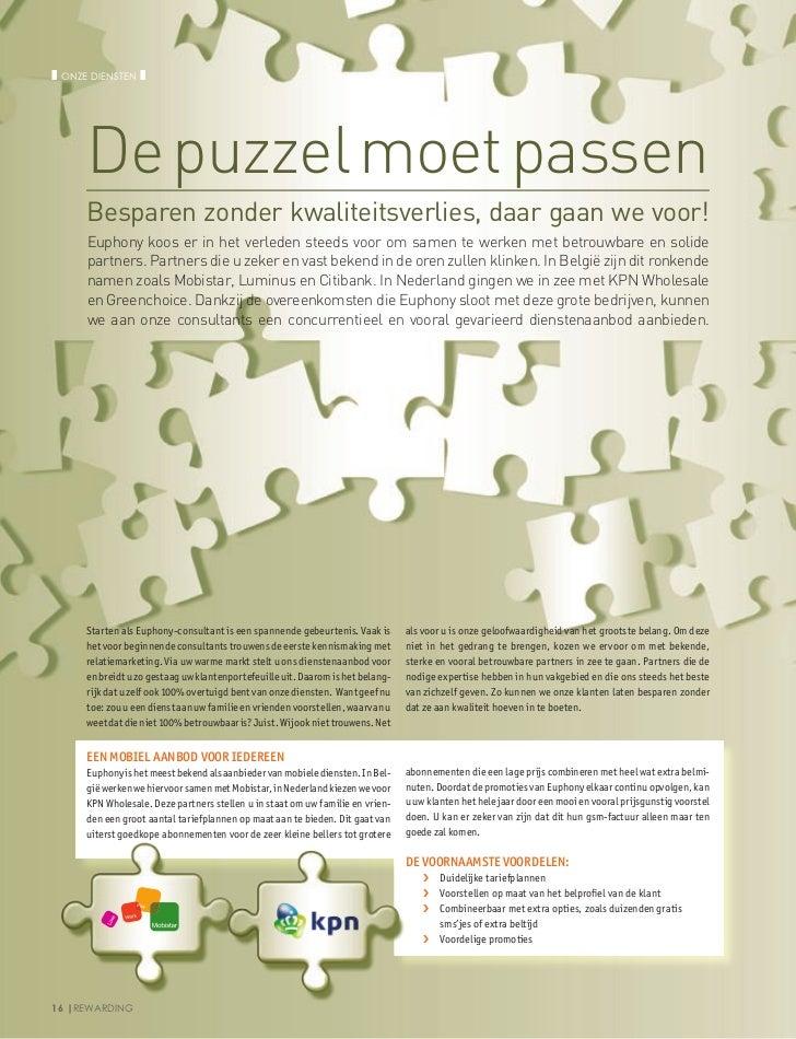 ❚ Onze diensten ❚      De puzzel moet passen      Besparen zonder kwaliteitsverlies, daar gaan we voor!      Euphony koos ...