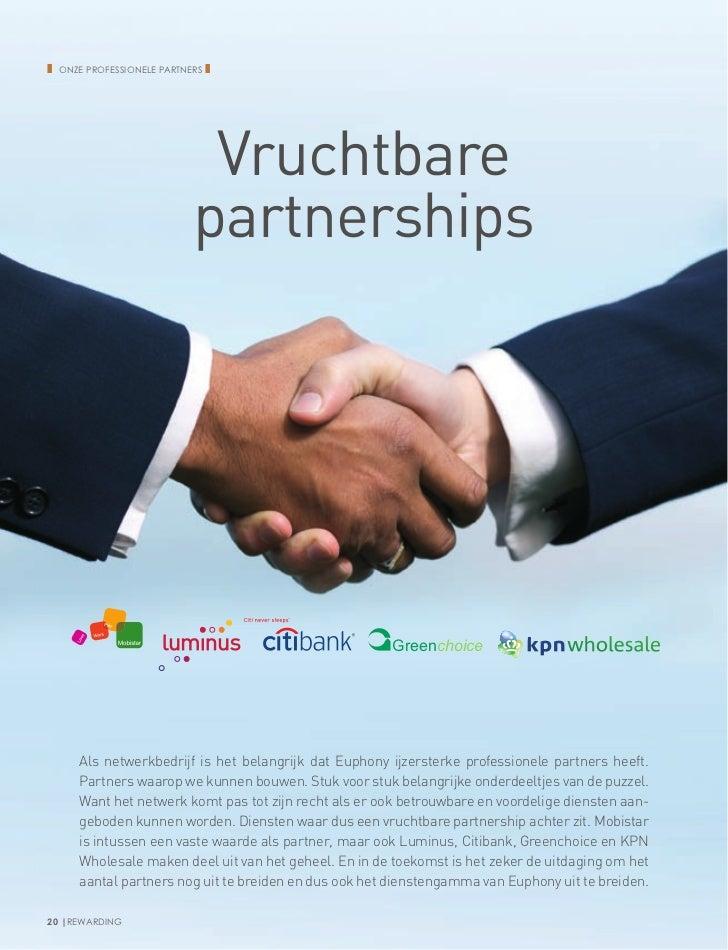 ❚   Onze professionele partners   ❚                              Vruchtbare                             partnerships      ...