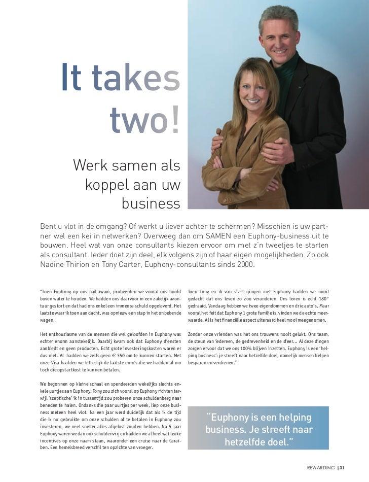 It takes             two!                Werk samen als                 koppel aan uw                      businessBent u ...