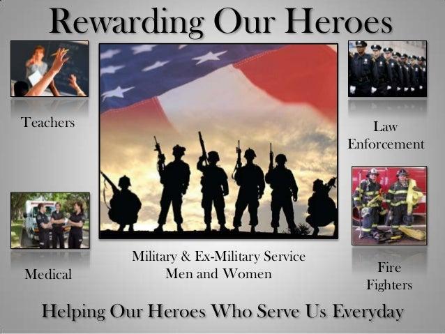 Rewarding our heroes   john 03-13-13 Slide 2