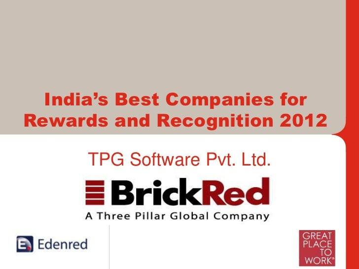 India's Best Companies forRewards and Recognition 2012       TPG Software Pvt. Ltd.     International Leaders and India's ...