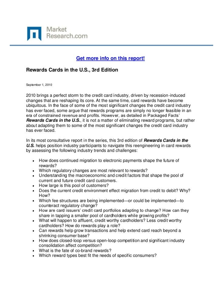 Get more info on this report!Rewards Cards in the U.S., 3rd EditionSeptember 1, 20102010 brings a perfect storm to the cre...