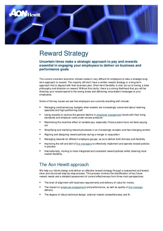 Reward StrategyUncertain times make a strategic approach to pay and rewardsessential in engaging your employees to deliver...
