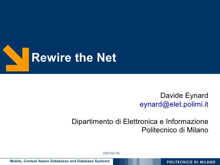 Rewire the Net                                                                     Davide Eynard                          ...