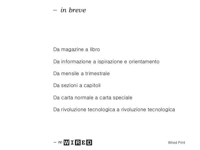 indice re Wired Magazine 1 2 3 Le immagini di advertising sono a titolo puramente esemplificativo