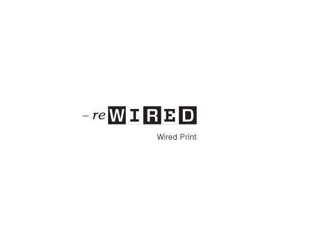 re premessa Wired Print
