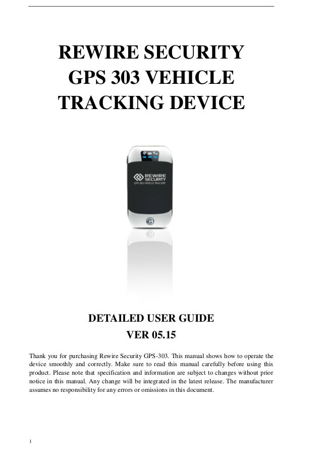 rewire security 303 fleet gps tracking device user manual rh slideshare net gps user guide pdf waze gps user guide