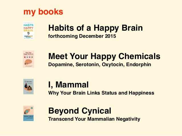 Rewire your natural happy brain chemicals: Dopamine