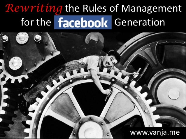 Rewritingthe Rules of Management for the Generation  www.vanja.me