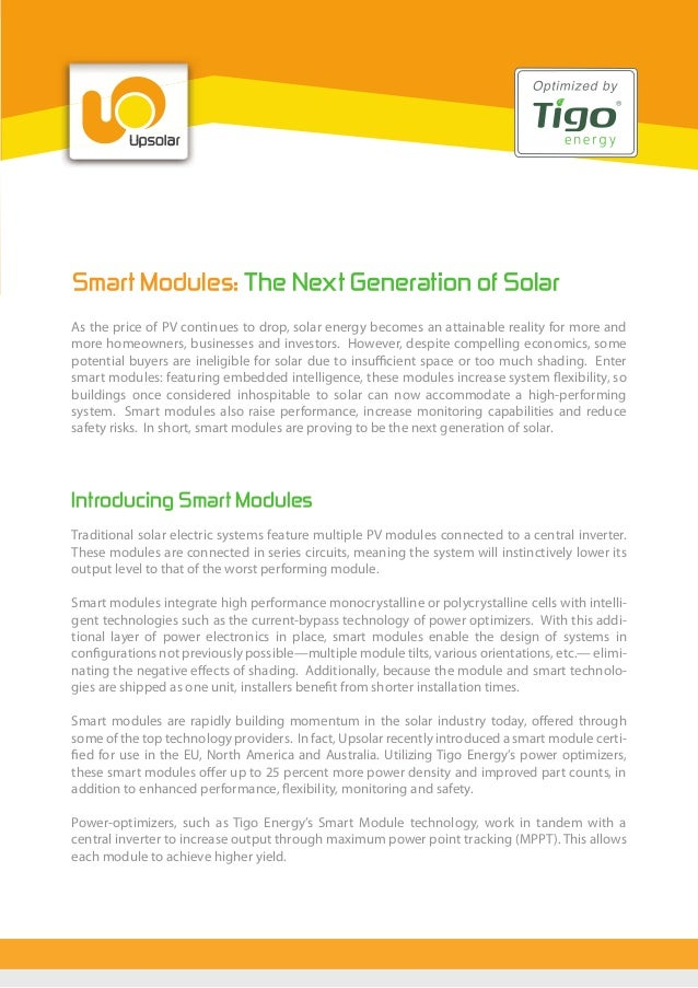Smart Modules: The Next Generation of Solar As the price of PV continues to drop, solar energy becomes an attainable reali...