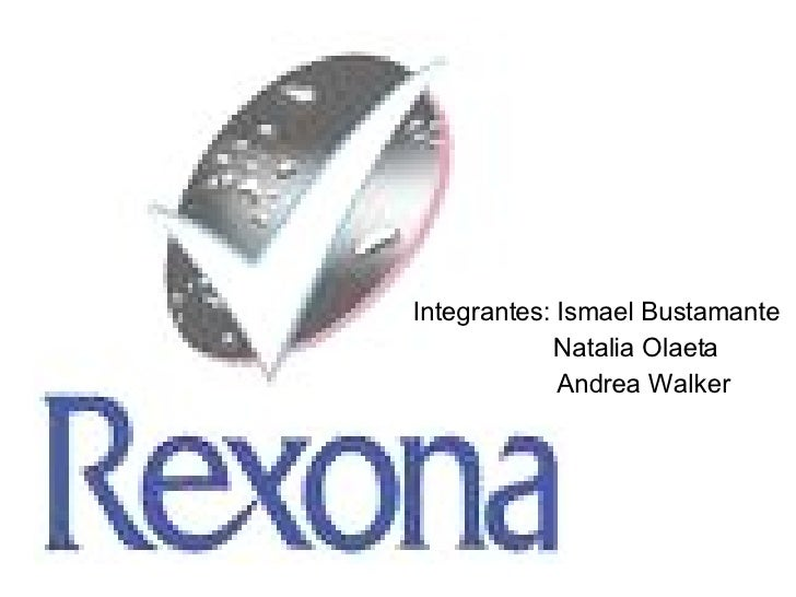 Integrantes: Ismael Bustamante Natalia Olaeta Andrea Walker
