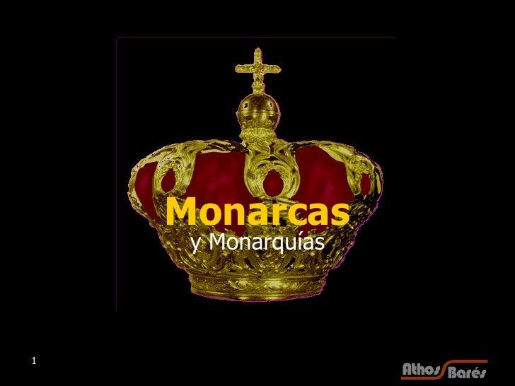 Monarcas y Monarquías