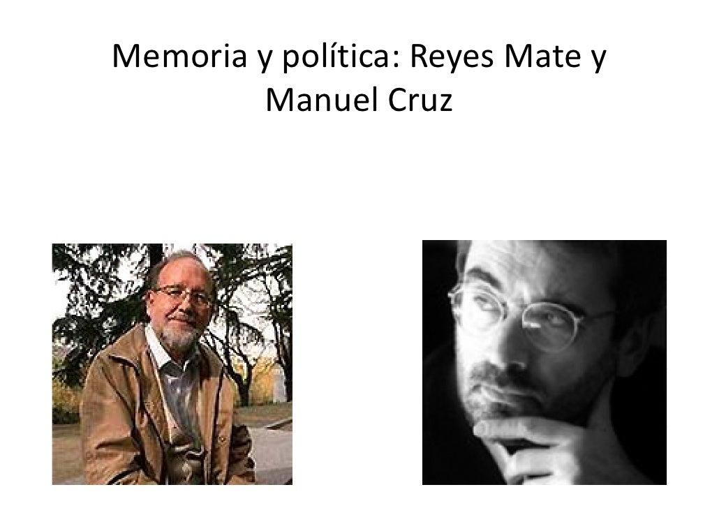 Memoriaypolítica:ReyesMatey         ManuelCruz