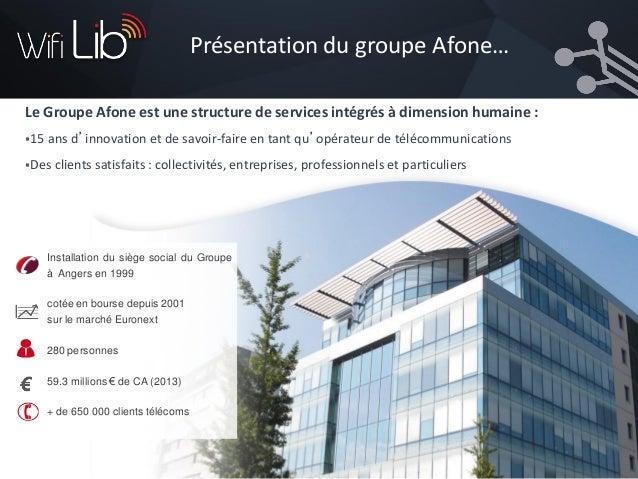 Le Groupe Afone dispose de chargés d'affaires régionaux qui seront vos interlocuteurs privilégiés Le Groupe Afone dispose ...