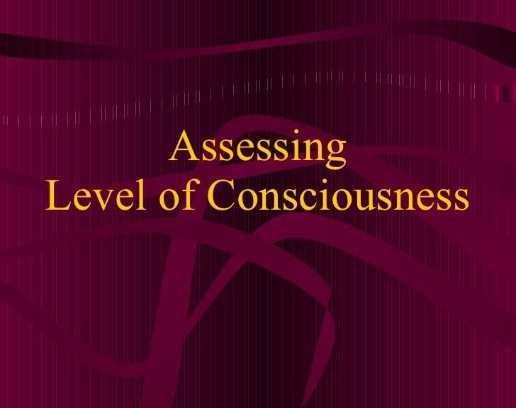 Assessing Level of Consciousness