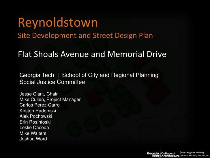 ReynoldstownSite Development and Street Design Plan<br />Flat Shoals Avenue and Memorial Drive<br />Georgia Tech     Schoo...
