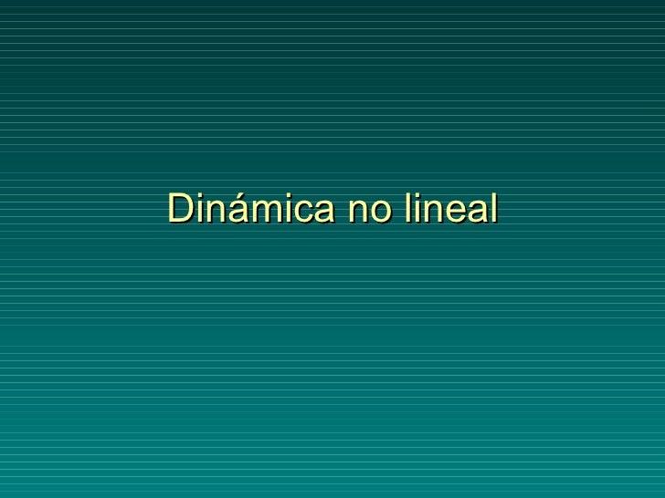 Dinámica no lineal