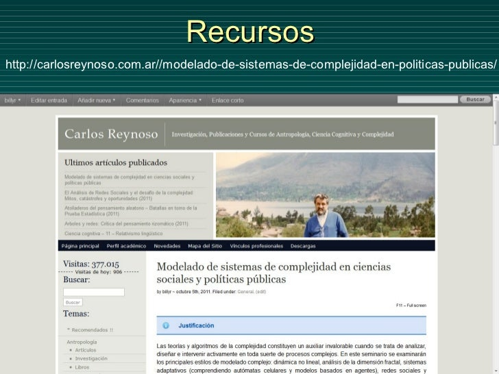 Recursos http://carlosreynoso.com.ar/ /modelado-de-sistemas-de-complejidad-en-politicas-publicas/