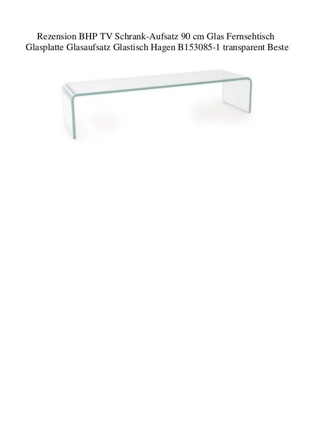 TV Schrank-Aufsatz 90cm Glas Fernsehtisch Glasplatte Aufsatz Glastisch BHP Hagen