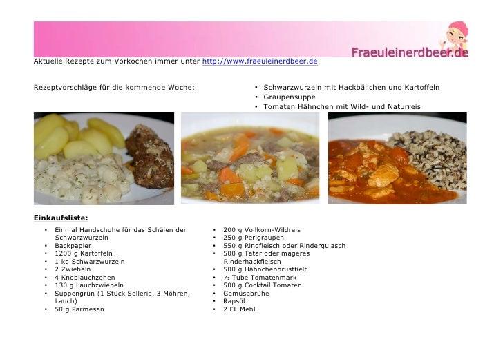 Aktuelle Rezepte zum Vorkochen immer unter http://www.fraeuleinerdbeer.deRezeptvorschläge für die kommende Woche:         ...