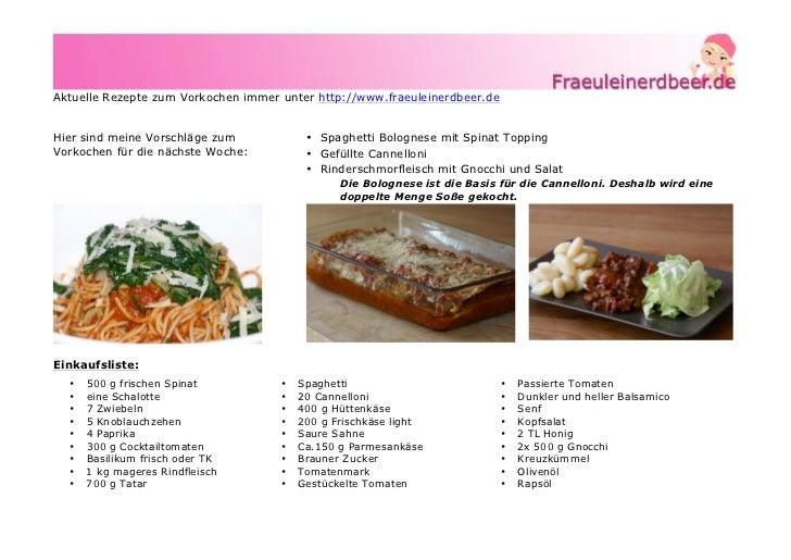 Aktuelle Rezepte zum Vorkochen immer unter http://www.fraeuleinerdbeer.deHier sind meine Vorschläge zum            • Spagh...