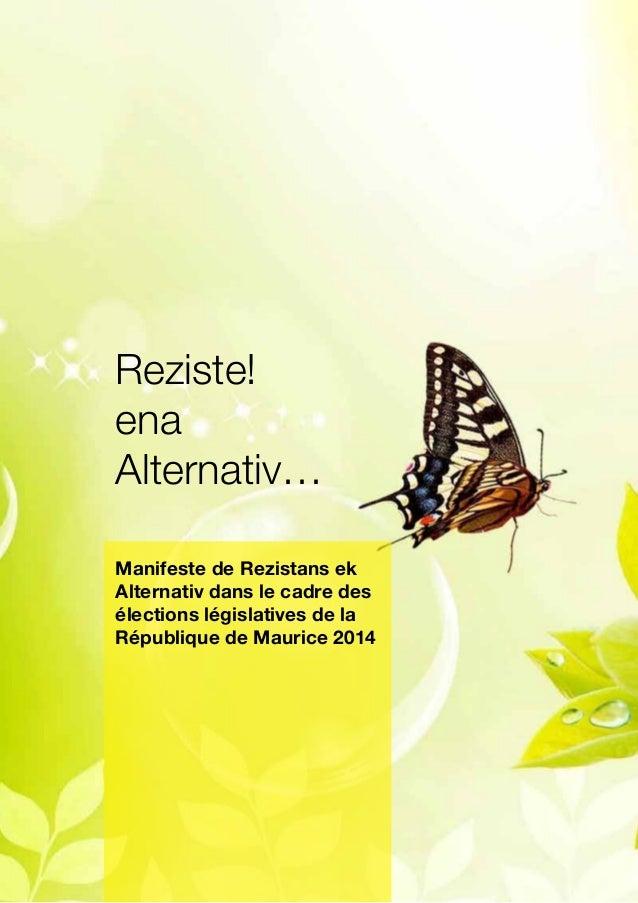 Manifeste de Rezistans ek Alternativ dans le cadre des élections législatives de la République de Maurice 2014  1  Reziste...