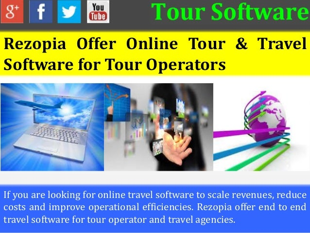 Rezopia Offer Online Tour & Travel Software for Tour Operators If you are looking for online travel software to scale reve...