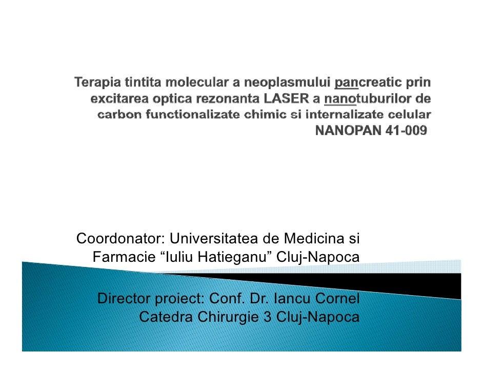 """Coordonator: Universitatea de Medicina si   Farmacie """"Iuliu Hatieganu"""" Cluj Napoca             Iuliu Hatieganu Cluj-Napoca..."""