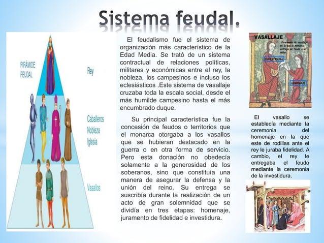 El feudalismo fue el sistema de organización más característico de la Edad Media. Se trató de un sistema contractual de re...