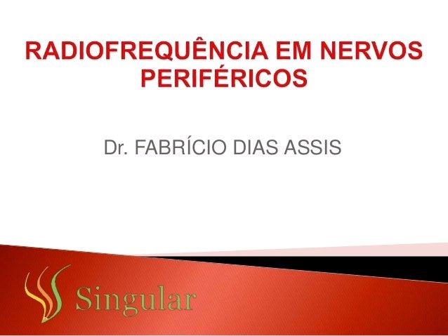 Dr. FABRÍCIO DIAS ASSIS