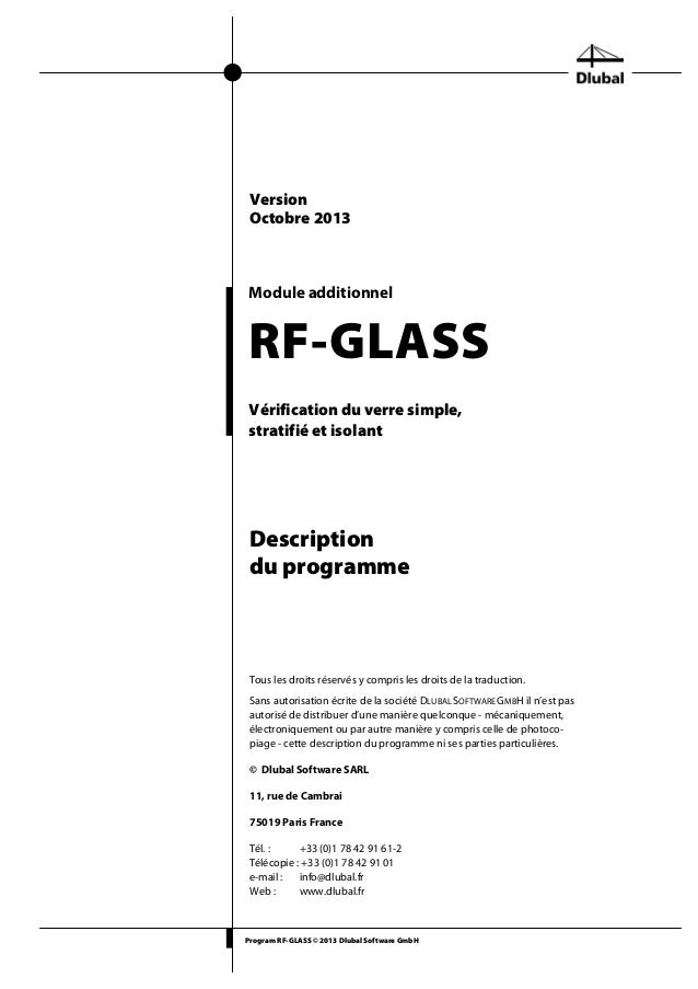 Program RF-GLASS © 2013 Dlubal Software GmbH Module additionnel RF-GLASS Vérification du verre simple, stratifié et isolan...