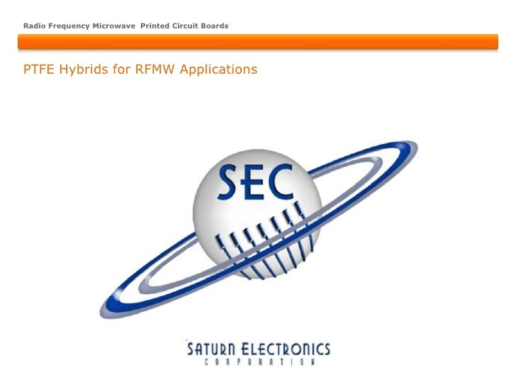 Radio Frequency Microwave Printed Circuit BoardsPTFE Hybrids for RFMW Applications